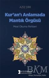 Kutup Yıldızı Yayınları - Kur'an'ı Anlamada Mantık Örgüsü