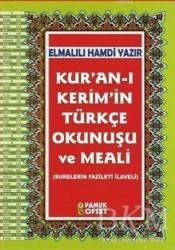 Pamuk Yayıncılık - Kuranı Kerimin Türkçe Okunuşu ve Meali (Rahle Boy, Kuran-203) - Pamuk Yayıncılık