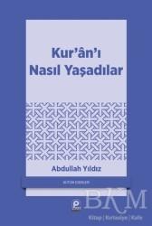 Pınar Yayınları - Kur'an'ı Nasıl Yaşadılar
