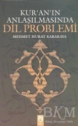 Marifet Yayınları - Kur'an'ın Anlaşılmasında Dil Problemi