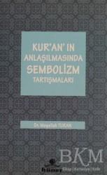 Hüner Yayınevi - Kur'an'ın Anlaşılmasında Sembolizm Tartışmaları