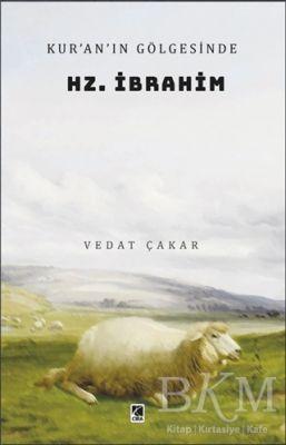 Kur'an'ın Gölgesinde Hz. İbrahim