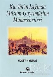 Kayıhan Yayınları - Kur'an'ın Işığında Müslim - Gayrimüslim Münasebetleri