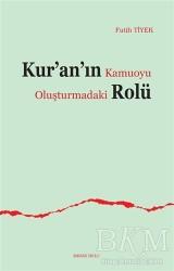 Ankara Okulu Yayınları - Kur'an'ın Kamuoyu Oluşturmadaki Rolü