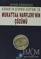 Ozan Yayıncılık - Kuran'ın Şifresi - Sistemi Ve Mukattaa Harfleri'nin Çözümü