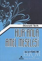 Hüner Yayınevi - Kur'anla Amel Meselesi