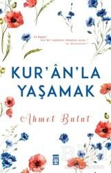 Timaş Yayınları - Kuran'la Yaşamak