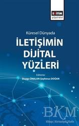 Eğitim Yayınevi - Ders Kitapları - Küresel Dünyada İletişimin Dijital Yüzleri