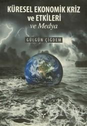 Umuttepe Yayınları - Küresel Ekonomik Kriz ve Etkileri ve Medya