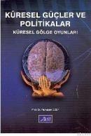 Aktif Yayınevi - Küresel Güçler ve Politikalar