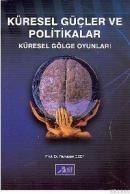 Küresel Güçler ve Politikalar
