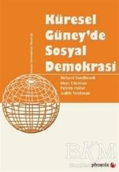 Phoenix Yayınevi - Küresel Güney'de Sosyal Demokrasi