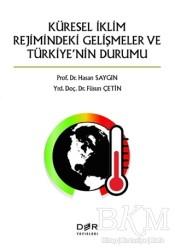 Der Yayınları - Küresel İklimin Rejimindeki Gelişmeler ve Türkiye'nin Durumu