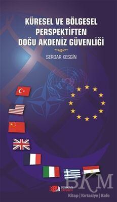 Küresel ve Bölgesel Perspektiften Doğu Akdeniz Güvenliği