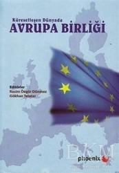 Phoenix Yayınevi - Küreselleşen Dünyada Avrupa Birliği