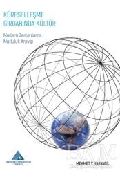 Yeditepe Üniversitesi Yayınevi - Küreselleşme Girdabında Kültür