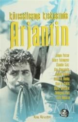 Kalkedon Yayıncılık - Küreselleşme Kıskacında Arjantin