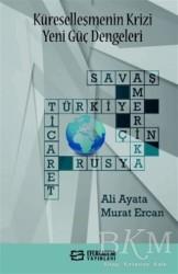 Efe Akademi Yayınları - Küreselleşmenin Krizi Yeni Güç Dengeleri