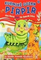 Timaş Publishing - Özel Ürün - Kurmike Gozan Pırpır - Hini Nave Rab Ye Xwede Dibe