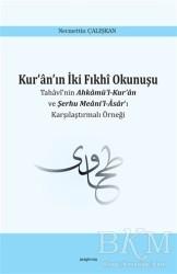 Ankara Okulu Yayınları - Kur'an'ın İki Fıkhi Okunuşu