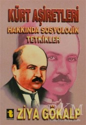 Toker Yayınları - Kürt Aşiretleri Hakkında Sosyolojik Tetkikler