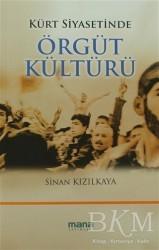 Mana Yayınları - Kürt Siyasetinde Örgüt Kültürü