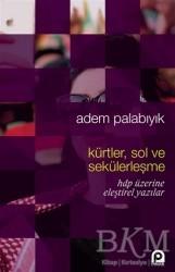 Pınar Yayınları - Kürtler, Sol ve Sekülerleşme
