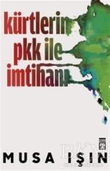 Timaş Yayınları - Kürtlerin PKK İle İmtihanı