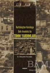 Değişim Yayınları - Ders Kitapları - Kurtuluştan Kuruluşa Batı Anadolu TBMM Yardımları