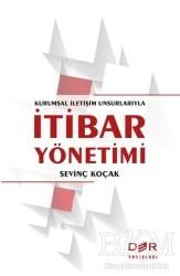 Der Yayınları - Kurumsal İletişim Unsurlarıyla İtibar Yönetimi