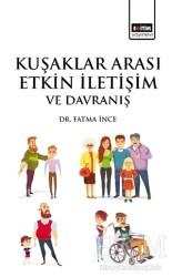Eğitim Yayınevi - Ders Kitapları - Kuşaklar Arası Etkin İletişim ve Davranış