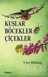 BilgeSu Yayıncılık - Kuşlar Böcekler Çiçekler