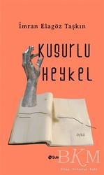 Şule Yayınları - Kusurlu Heykel