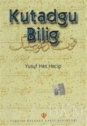 Türkiye Diyanet Vakfı Yayınları - Kutadgu Bilig
