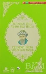 Türk Dünyası Vakfı - Kutadgu Bilig (Türkçe - Özbek Türkçesi)
