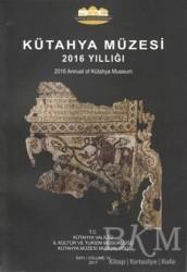 Bilgin Kültür Sanat Yayınları - Kütahya Müzesi 2016 Yıllığı