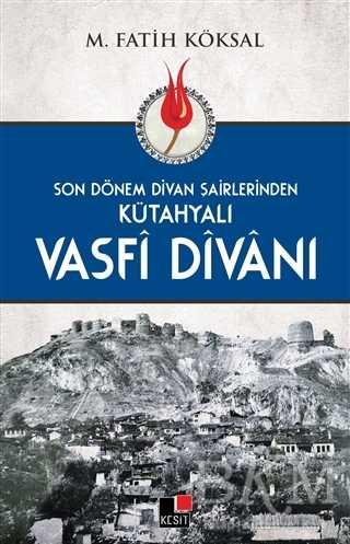 Kütahyalı Vasfi Divanı