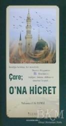 Yüzakı Yayıncılık - Çare: O'na Hicret (Kuşe) - Kutlu Doğum Serisi 7