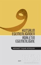 İşaret Yayınları - Kutsalın Egemenliğinden Adaletin Egemenliğine