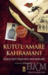 Timaş Yayınları - Kutü'l-Amare Kahramanı
