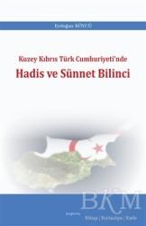 Araştırma Yayınları - Kuzey Kıbrıs Türk Cumhuriyeti'nde Hadis ve Sünnet Bilinci