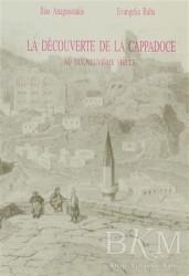 Eren Yayıncılık - La Decouverte De La Cappadoce