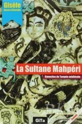 Gita Yayınları - La Sultane Mahperi