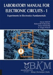 Akademisyen Kitabevi - Laboratory Manual for Electronic Circuits - 1