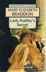 Wordsworth Classics - Lady Audley's Secret