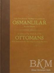 Kültür A.Ş. - Lale Devri Ressamı Van Mour'un Çizimleriyle Osmanlılar Kıyafet Albümü