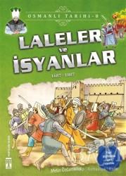Genç Timaş - Laleler ve İsyanlar - Osmanlı Tarihi 8