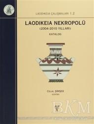 Ege Yayınları - Laodikeia Nekropolü: 2004 - 2010 Yılları (2 Cilt Takım)