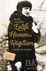 Timaş Yayınları - Latife Hanım'ın Kağıtları