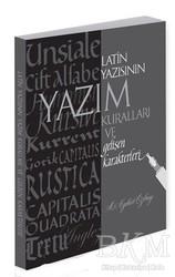 Alternatif Yayıncılık - Latin Yazısının Yazım Kuralları ve Gelişen Karakterleri